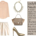 Ladylike Neutrals